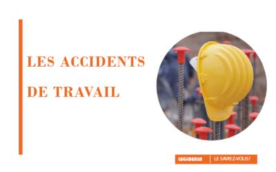 Accident de travail: que faire? comment réagir?