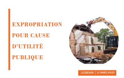 L'expropriation pour cause d'utilité publique : régime juridique