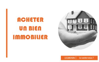 Comment acheter un bien immobilier sécurisé au Bénin ?