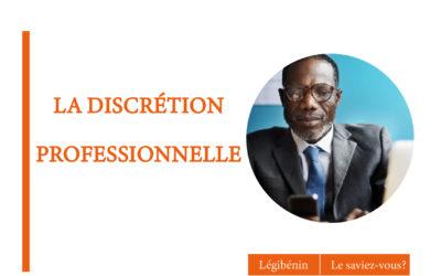 Le fonctionnaire et l'obligation de discrétion professionnelle