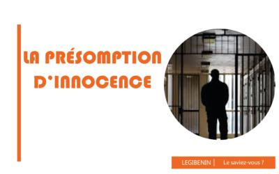 La présomption d'innocence : quelles implications ?