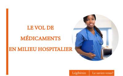 Le vol de médicaments en milieu hospitalier : sanctions