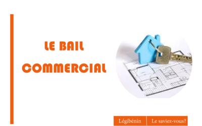 Bail commercial: définition et garanties du locataire