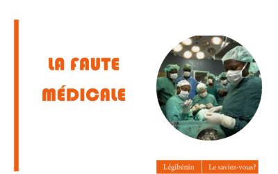 Faute médicale : comment demander une indemnisation ?
