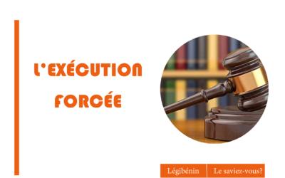 Comment obtenir l'exécution forcée d'une décision de justice ?