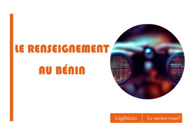 Le cadre juridique du renseignement au Bénin