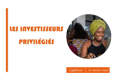 Quelles obligations pour les investisseurs privilégiés au Bénin?