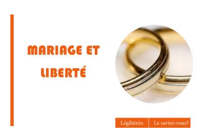 Mariage et liberté: que reste-t-il à chacun ?