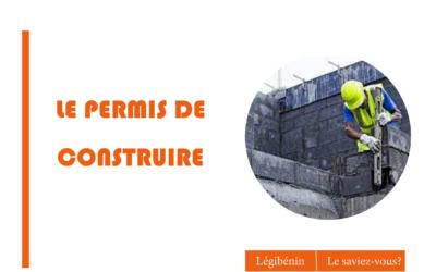 Comment obtenir un permis de construire au Bénin