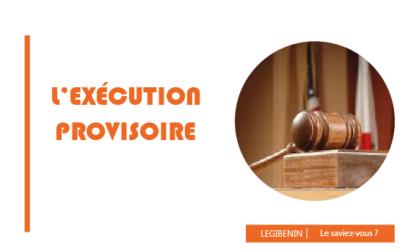 L'exécution provisoire des décisions de justice: que comprendre?