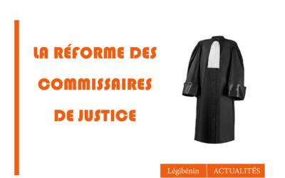 Commissaires de justice: bientôt une fusion huissiers – commissaires-priseurs au Bénin?